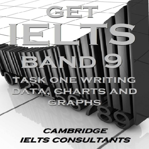 کتاب Get IELTS Band 9 In Writing Task 1 Data Charts and Graphs