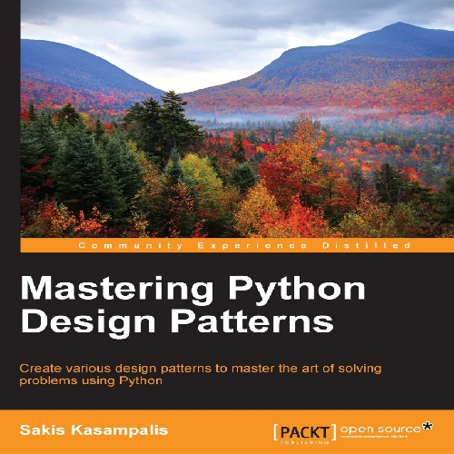 کتاب Mastering Python Design Patterns سال انتشار (2015)