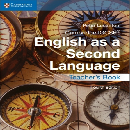 کتاب دبیر Cambridge IGCSE English as a Second Language Teachers Book - ویرایش چهارم (2015)